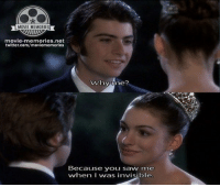 The Princess Diaries 👑: MOVIE MEMORIES  movie memories.net  twitter.com/moviememorles  Why time?  Because you saw me  wwhen I was invisible. The Princess Diaries 👑