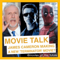 """Movies of the Future: Movie Talk A new report says that James Cameron is developing a brand new Terminator movie with Deadpool director Tim Miller planned to helm the movie. This new Terminator movie is being stated by all news outlets to be a reboot however it was originally reported as being a reboot-conclusion movie. I don't know what that means though. Cameron gets the franchise rights reverted back to him 2019 as Paramount has given up making new instalments. 2015's Terminator: Genisys drew a decent box-office haul of over $400M worldwide however the continuing plaguing reviews since 2003's Terminator 3: Rise of the Machines have """"poisoned"""" this once iconic franchise. These days in Hollywood the craze is cinematic universes but now we are seeing a new rise. Ever since Star Wars: The Force Awakens showed in spectacular fashion how to return famous old characters and introduce new ones into a well known brand, studios are trying to copy. That's what Warner Bros hopes to do with a Harry Potter and the Cursed Child movie in the next decade. Though will Arnold Schwarzenegger return? Obviously it depends on the story. If it ends up being a straight reboot, then unlikely. But if it's a soft reboot and says one final goodbye to certain storylines, the maybe Schwarzenegger could return, which I'd still personally like to see. Cameron is hard at work on his Avatar movie saga which means we can't expect this film till at least 2020 or after if he's to be involved. Miller I think could prove to be a fabulous choice for this property, especially with Cameron watching over as writer and producer. At this point we've seen four incarnations of John Connor, and two incarnations of Sarah Connor and Kyle Reese. It'd be eye rolling to see new actors portray characters we've already seen so much of. Maybe that's why it'd be a """"soft reboot"""". Have those three as the types of characters Han, Leia and Luke are from the new Star Wars trilogy and introduce new characters to progress the """