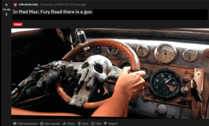 Whoah!!!!!!!!!!: MovieDetails Posted by u/MRR191110 hours ago  s In Mad Max: Fury Road there is a gun  Detail  40  Џ740 Comments Give Award Share Gave O Hide Report Whoah!!!!!!!!!!