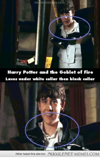 "<p>Potter Mistakes <a href=""http://ift.tt/1p8s79A"">http://ift.tt/1p8s79A</a></p>: moviemistakes.com  Harry Potter and the Goblet of Fire  Laces under white collar then black collar  movie  Hitler hated this site too  MUGGLENET MEMES.COM <p>Potter Mistakes <a href=""http://ift.tt/1p8s79A"">http://ift.tt/1p8s79A</a></p>"