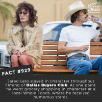 What's the most convincing character portrayal you've seen in a movie? 🎬📽️ • • • • Double Tap and Tag someone who needs to know this 👇 All credit to the respective film and producers. Movie Movies Film TV Cinema MovieNight Hollywood Netflix AcademyAwards jaredleto dallasbuyersclub lgbtq matthewmcconaughey 30secondstomars: MOVIES  FACT #929  Jared Leto stayed in character throughout  filming of Dallas Buyers Club. At one point.  he went grocery shopping in character at a  local Whole Foods, where he received  numerous stares What's the most convincing character portrayal you've seen in a movie? 🎬📽️ • • • • Double Tap and Tag someone who needs to know this 👇 All credit to the respective film and producers. Movie Movies Film TV Cinema MovieNight Hollywood Netflix AcademyAwards jaredleto dallasbuyersclub lgbtq matthewmcconaughey 30secondstomars