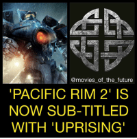 PacificRim2 has changed it's subtitle from Maelstrom to Uprising. We don't know much about the story it'll be interesting to see why, even though it's a cliche title. The PacificRim sequel stars JohnBoyega, JingTian, CaileeSpaeny and ScottEastwood from director StevenDeKnight arriving February 2018.: @movies of the future  PACIFIC RIM 2' IS  NOW SUB-TITLED  WITH UPRISING PacificRim2 has changed it's subtitle from Maelstrom to Uprising. We don't know much about the story it'll be interesting to see why, even though it's a cliche title. The PacificRim sequel stars JohnBoyega, JingTian, CaileeSpaeny and ScottEastwood from director StevenDeKnight arriving February 2018.