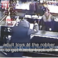 Dildo, Funny, and Sex: MPLOYEES USE SX TOYS TO FIGHT OFF ROBBER  him to back off DILDO ATTACK on man trying to rob a sex shop!! 🤔😂😂  Credit: MaximBady