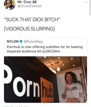 """*sound of balls slapping against ass* by yungthug4pres FOLLOW HERE 4 MORE MEMES.: Mr. Cruz  @CruzxControl  """"SUCK THAT DICK BITCH""""  [VIGOROUS SLURPING]  NYLON @NylonMag  Pornhub is now offering subtitles for its hearing  impaired audience bit.ly/2KCQltm  Ornh  hub *sound of balls slapping against ass* by yungthug4pres FOLLOW HERE 4 MORE MEMES."""