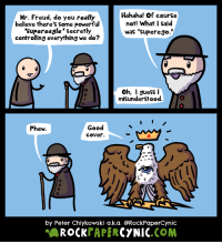 """<p><a href=""""https://omg-images.tumblr.com/post/159934619287/freud-and-the-supereagle"""" class=""""tumblr_blog"""">omg-images</a>:</p>  <blockquote><p>Freud and the supereagle</p></blockquote>: Mr. Freud, do you really  believe there's some powerful  'supereagle' secretly  controlling everything we do?  Hahaha! Of course  not! What I said  was """"superego.""""  Oh, I suess l  misunderstood.  Good  coVer.  Phew.  0  0  by Peter Chiykowski a.k.a. @RockPaperCynic  AROCKPAPERCYNIC.COM <p><a href=""""https://omg-images.tumblr.com/post/159934619287/freud-and-the-supereagle"""" class=""""tumblr_blog"""">omg-images</a>:</p>  <blockquote><p>Freud and the supereagle</p></blockquote>"""