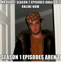 Cmon USA. I mean, it's kind of a dense storyline. A refresher would've been nice.: MR ROBOT SEASON 22  EPISODES AVAILABLE  ONLINE NOW  SEASON EPISODES ARENT  meme generat Cmon USA. I mean, it's kind of a dense storyline. A refresher would've been nice.
