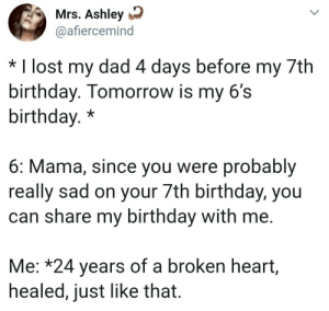 Now that's a good kid via /r/wholesomememes https://ift.tt/2OkAOqx: Mrs. Ashley  @afiercemind  * I lost my dad 4 days before my 7th  birthday. Tomorrow is my 6's  birthday.*  6: Mama, since you were probably  really sad on your 7th birthday, you  can share my birthday with me.  Me: *24 years of a broken heart,  healed, just like that. Now that's a good kid via /r/wholesomememes https://ift.tt/2OkAOqx