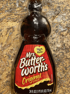 Mrs. Butterworth's Knows How I Like My Women: Mrs. Butterworth's Knows How I Like My Women