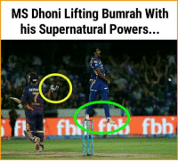 Oh..wow!: MS Dhoni Lifting Bumrah With  his Supernatural Powers...  spykar  LDHUN Oh..wow!