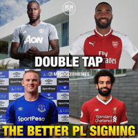 Who's the best signing of the PL so far? 🔥 Leave a comment! 👇🏻 PremierLeague Lukaku Lacazette Rooney Salah: MSM  ON  Fly  DOUBLE TAP ates  ERMEMES  atics  umbro  umbro  SportPe  SportPe  bro  umbro  sportPesar  Fanatics  um  natic  SportPe  bro  tPese  U FINC  USM FAR  SportPesa  Standard  Chartered  umbro  THE BETTER PL SIGNING  iPe Who's the best signing of the PL so far? 🔥 Leave a comment! 👇🏻 PremierLeague Lukaku Lacazette Rooney Salah