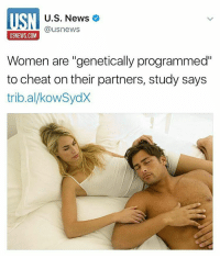 "We didn't need a study to know that these hoes ain't loyal.: MSN @usnews  U.S. News  USNEWS.COM  Women are ""genetically programmed""  to cheat on their partners, study says  tribal kowSydX We didn't need a study to know that these hoes ain't loyal."