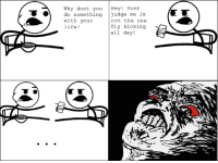 this is my first rage comic no h8 plz any feed back ~luke: MTA  Why dont you  Hey  Dont  do something  judge me im  with your  not the one  fly kicking  life!  all day! this is my first rage comic no h8 plz any feed back ~luke