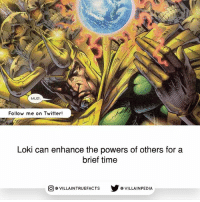 Memes, Twitter, and Avengers: MUD  Follow me on Twitter!  Loki can enhance the powers of others for a  brief time  步@VILLAINPE DIA  @VILLA INTRU EFACTS Source: Avengers 1 (1963) marvelcomics loki avengers geek like comics marvel