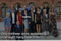 """qotd : comment """"😏"""" if you knew this and """"😱"""" if you didn't. fc: 65,4k: mugglefacts  Only thirtheen actors appeared  in all eight Harry Potter films qotd : comment """"😏"""" if you knew this and """"😱"""" if you didn't. fc: 65,4k"""