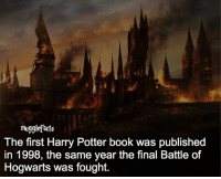 "qotd : comment ""😏"" if you knew this and ""😱"" if you didn't. fc: 82,5k: mugglefacts  The first Harry Potter book was published  in 1998, the same year the final Battle of  Hogwarts was fought. qotd : comment ""😏"" if you knew this and ""😱"" if you didn't. fc: 82,5k"