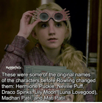 "Memes, 🤖, and Luna: mugglefacts  These were some of the original names  of the characters before Rowling changed  them: Hermione Puckle, Neville Puff,  Draco Spinks, Lily Moon (Luna Lovegood),  Madhari Patil, and Mati Patil qotd : comment ""😏"" if you knew this and ""😱"" if you didn't. fc: 85,4k"