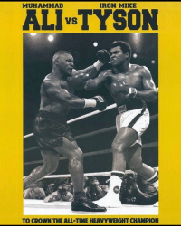 Memes, Time, and Muhammad: MUHAMMAD  IRON MIKE  ALIVSTYSON  TO CROWN THE ALL-TIME HEAVYWEIGHT CHAMPION Tournament Final 🙌🏻🙌🏻 🔥(VOTE ON MY INSTA-STORY)🔥 I think this has been a debate since I was a kid. Iron Mike vs Muhammad. Let's put this one to rest. Who Takes it Prime 4 Prime.
