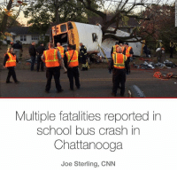 (CNN) - At least six children were killed in a school bus crash in Chattanooga, Tennessee, on Monday, a spokeswoman for the Hamilton County District Attorney's Office said. Spokeswoman MelydiaClewell said at least five children died on the scene, and one died at a hospital. The bus was carrying 35 children ranging in age from kindergarten to fifth grade, according to Assistant Chattanooga Police Chief TracyArnold. 🙏 (@CNN) WSHH: Multiple fatalities reported in  School bus crash in  Chattanooga  Joe Sterling, CNN (CNN) - At least six children were killed in a school bus crash in Chattanooga, Tennessee, on Monday, a spokeswoman for the Hamilton County District Attorney's Office said. Spokeswoman MelydiaClewell said at least five children died on the scene, and one died at a hospital. The bus was carrying 35 children ranging in age from kindergarten to fifth grade, according to Assistant Chattanooga Police Chief TracyArnold. 🙏 (@CNN) WSHH