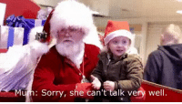 Sorry, Girl, and Santa: Mum: Sorry, she can't talk vey well. <p>Mall Santa helps a deaf girl out</p>