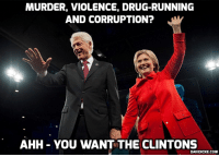 Drugs, Memes, and Run: MURDER, VIOLENCE, DRUG-RUNNING  AND CORRUPTION?  AHH YOU WANT THE CLINTONS  DAVIDICKE.COM Hillary Campaign Smears NYC Mayor as a 'Terrorist' For Refusing Endorsement – WikiLeaks Podesta Email https://www.davidicke.com/article/390884/hillary-campaign-smears-nyc-mayor-terrorist-refusing-endorsement-wikileaks-podesta-email #Clinton