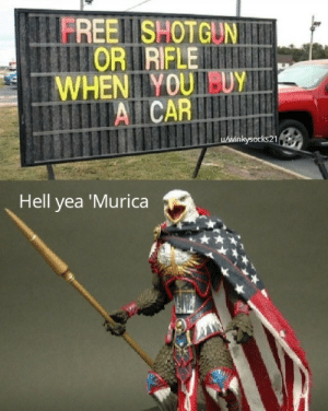Murica hell yea by winkysocks21 MORE MEMES: Murica hell yea by winkysocks21 MORE MEMES
