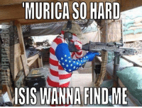 Have a fun and safe 4th! http://www.outofregs.com/1072: MURICA SO HARD  AISIS WANNA FINDME Have a fun and safe 4th! http://www.outofregs.com/1072