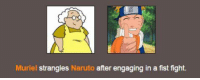 naruto pictures: Muriel strangles Naruto after engaging in a fist fight