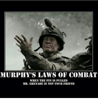 . ✅ Double tap the pic ✅ Tag your friends ✅ Check link in my bio for badass stuff - usarmy 2ndamendment soldier navyseals gun flag army operator troops tactical armedforces weapon patriot marine usmc veteran veterans usa america merica american coastguard airman usnavy militarylife military airforce tacticalgunners: MURPHY'S LAWS OF COMBAT  WHEN THE PIN IS PULLED  MR. GRENADE IS NOT YOUR FRIEND . ✅ Double tap the pic ✅ Tag your friends ✅ Check link in my bio for badass stuff - usarmy 2ndamendment soldier navyseals gun flag army operator troops tactical armedforces weapon patriot marine usmc veteran veterans usa america merica american coastguard airman usnavy militarylife military airforce tacticalgunners