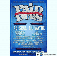 YOU KNOW THE PAKK IN THAT THANG!! . absoul tde lilwayne california september hiiipower pakkwave pakkmusicgroup paidduesfest Paiddues2017 newmusic atx - regrann: MURS 3:16 IN ASSOCIATION WITH SANE ASYLUM PRESENTS  ANGELES HIP HOP FESTIVAL  THE LOS ANGEL  SEPTEMBER, 16 2017  SEPTEMBER, 17 2017  AB-SOUL LIL WAVNE  RAEKWON &  GHOSTFACE  JAY  ELECTRONICA  FREDOIE GIBBSI NIPSEY HUSSLE I PRHYME TRAPSODY  WESTSIDE GUNN& CONWAY I THE COOL KIDSP-LO MURSDAY  GROUCH &ELIGH DIZZY WRIGHT RMOZZY IGPERICO  NICK GRANT I CALEBORATE IJAY WORTHY I ILL CAMILLE I JABEE  EOTR I CASH LANSKY & MARLEY BMILK616  HOSTED BY 2 MEXK AND BURTISTIC  PERSHING SQUARE, LOS ANGELES  PAIDDUESFESTIVAL COM  ロ paidduesfest YOU KNOW THE PAKK IN THAT THANG!! . absoul tde lilwayne california september hiiipower pakkwave pakkmusicgroup paidduesfest Paiddues2017 newmusic atx - regrann