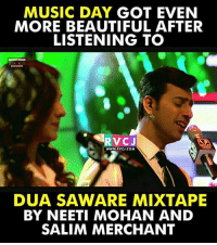 Jo Bheji Thi Dua ❤️😍🎶 rvcjinsta music musicvideo song songs: MUSIC DAY  GOT EVEN  MORE BEAUTIFUL AFTER  LISTENING TO  RNA  WWW. RVCJ.COM  DUA SAWARE MIXTAPE  BY NEETI MOHAN AND  SALIM MERCHANT Jo Bheji Thi Dua ❤️😍🎶 rvcjinsta music musicvideo song songs