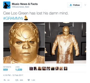 Facts, Grammys, and Music: Music News&Facts  Follow  Musicnews feed  Cee Loo Green has lost his damn mind  #GRAMMY'S  RETWEETS  LIKES  8591,039  4:16 PM-12 Feb 2017  わ54 ロ859 1.0K sustainablefarming:Stunt queen