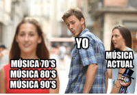 80s, Memes, and 90's: MUSICA  ACTUAL  MUSICA70'S  MUSICA 80'S  MUSICA 90'S Siempre