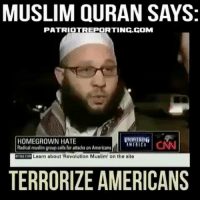 Memes And Usa MUSLIM QURAN SAYS PATRIOT REPORTING GOM HOMEGROWN HATE