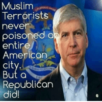 Memes, 🤖, and Terrorist: Muslim  Terrorists  never  a  entire  American  Cl  But a  Republican  did!