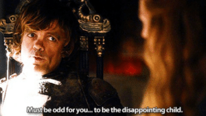 Checking r/freefolk for fresh Game of Thrones-memes and finding mostly Area 51-posts: Must be odd for you... to be the disappointing child. Checking r/freefolk for fresh Game of Thrones-memes and finding mostly Area 51-posts