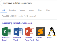 Microsoft, Microsoft Excel, and News: must have tools for programming  All ShoppingVideos mages News More  About 324,000,000 results (0.45 seconds)  According to hackernoon.com  Microsoft Microsoft  Excel  Microsoft Sublime  PowerPoint Text  Linux  Word my favorite ide is microsoft excel