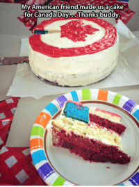 <p>Thanks For The Cake, America.</p>: Mv American friend madeusa cake  for Canada Day.. Thanks buddy <p>Thanks For The Cake, America.</p>