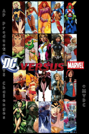 America, Memes, and Girl:  #MVDC  AP  Produc-20 All out Ladies Battle  10 VS 10  DC  Andromeda Wonder Woman Starfire Supergirl Miss Martian Mera Maxima Saturn Girl Donna Troy  Power Girl  versus  Marvel Captain Marvel Angela Scarlet Witch Valkyrie America Chavez Moondragon Rogue  Storm Jean Grey Thor Foster  All Random All Standard gears and Abilities Now Go  Marvel vs DC Kallark