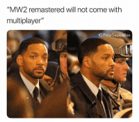 """Good evening fellow universals: """"MW2 remastered will not come with  multiplayer""""  G:PolarSaurusRex Good evening fellow universals"""