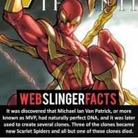 ▲▲ - Do you know which one survived?! - My other IG accounts @factsofflash @yourpoketrivia @facts_of_heroes ⠀⠀⠀⠀⠀⠀⠀⠀⠀⠀⠀⠀⠀⠀⠀⠀⠀⠀⠀⠀⠀⠀⠀⠀⠀⠀⠀⠀⠀⠀⠀⠀⠀⠀⠀⠀ ⠀⠀----------------------- spiderman peterparker tomholland marvelfacts spidermanfacts webslingerfacts venom carnage avengers xmen justiceleague marvel homecoming tobeymaguire andrewgarfield ironman spiderman2099 civilwar auntmay like gwenstacy maryjane deadpool miguelohara hobgoblin milesmorales like4like: MWEB  SLINGER  FACTS  It was discovered that Michael lan Van Patrick, or more  known as MVP had naturally perfect DNA, and it was later  used to create several clones. Three of the clones became  new Scarlet Spiders and all but one of these clones died. ▲▲ - Do you know which one survived?! - My other IG accounts @factsofflash @yourpoketrivia @facts_of_heroes ⠀⠀⠀⠀⠀⠀⠀⠀⠀⠀⠀⠀⠀⠀⠀⠀⠀⠀⠀⠀⠀⠀⠀⠀⠀⠀⠀⠀⠀⠀⠀⠀⠀⠀⠀⠀ ⠀⠀----------------------- spiderman peterparker tomholland marvelfacts spidermanfacts webslingerfacts venom carnage avengers xmen justiceleague marvel homecoming tobeymaguire andrewgarfield ironman spiderman2099 civilwar auntmay like gwenstacy maryjane deadpool miguelohara hobgoblin milesmorales like4like