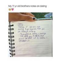 🙌🏼💕 Tag someone 💕❤ @peopleareamazing @peopleareamazing @peopleareamazing: My 11 yr old brothers notes on dating  Datin  -Dating: if you are not  daHng get married then you  are  The  called to gourd and  protect haart nor 10 break it 🙌🏼💕 Tag someone 💕❤ @peopleareamazing @peopleareamazing @peopleareamazing