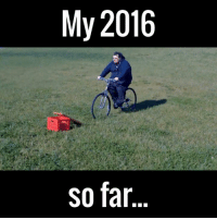 This just about sums it up perfectly...😐😐  via Viralvideouk: My 2016  so far This just about sums it up perfectly...😐😐  via Viralvideouk