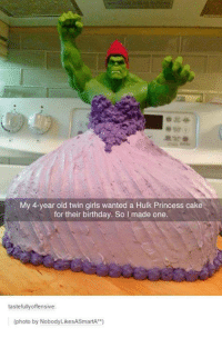 """twin girls: My 4-year old twin girls wanted a Hulk Princess cake  for their birthday. So I made one.  tastefully offensive  (photo by Nobody LikeSASmartA"""""""