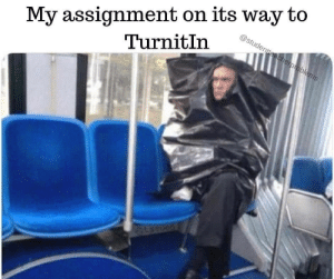 assignment: My assignment on its way to  TurnitIn  @studentteacherproblems