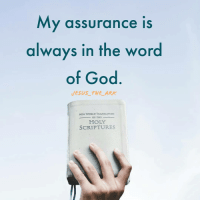 God, Jesus, and Memes: My assurance is  always in the word  of God  JESUS_ THE ARK  NEW WORLD TRANSLATION  -OF THE-  HOLY  SCRIPTURES Comment amen if you agree.