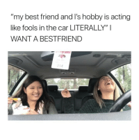 "my bestfriend don't even reply to me via: @vanessacruz4090 @_carinaa74: my best friend and I's hobby is acting  like fools in the car LITERALLY"" I  WANT A BESTFRIEND  014 my bestfriend don't even reply to me via: @vanessacruz4090 @_carinaa74"