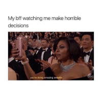 Tag someone who encourages you. 🙄 @teengirlclub @teengirlclub @teengirlclub bff bestie bestfriend badinfluence: My bff watching me make horrible  decision:s  you're doing amazing sweetie Tag someone who encourages you. 🙄 @teengirlclub @teengirlclub @teengirlclub bff bestie bestfriend badinfluence