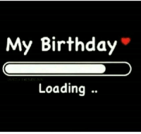 my birthday: My Birthday  Loading