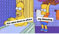 I Bless The Rains Down In Africa: my blessing  the rains down in africa