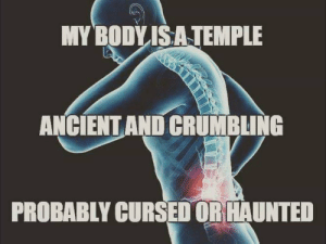 My body is a temple via /r/funny https://ift.tt/2BqkdsD: MY BODYISA TEMPLE  ANCIENT AND CRUMBLING  PROBABLY CURSED OR HAUNTED My body is a temple via /r/funny https://ift.tt/2BqkdsD